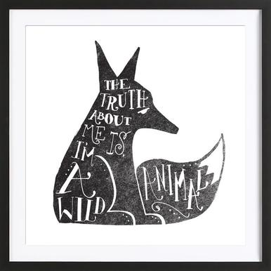 I'm a wild animal Poster in Wooden Frame