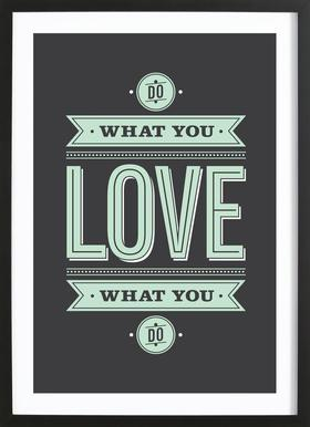 Do What You Love Poster im Holzrahmen