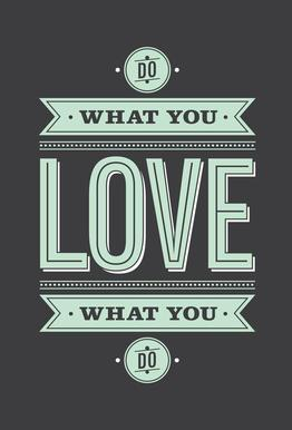 Do What You Love Acrylglasbild
