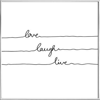 Love Laugh Live as Poster in Aluminium Frame | JUNIQE