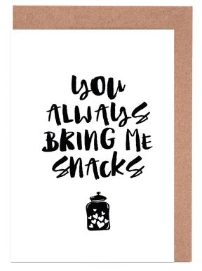 You Always Bring Me Snacks cartes de vœux
