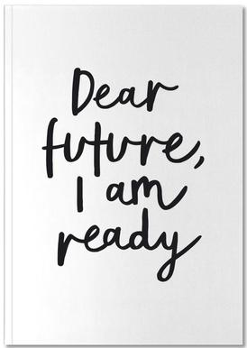 Dear Future I Am Ready Carnet de note