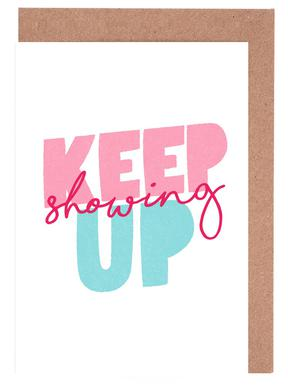 Keep Showing Up cartes de vœux