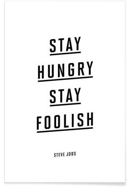 Stay Hungry Stay Foolish Steve Jobs Affiche