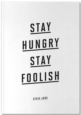 Stay Hungry Stay Foolish Steve Jobs Notebook
