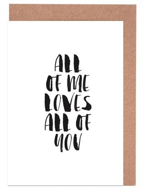 All Of Me Loves All Of You Greeting Card Set