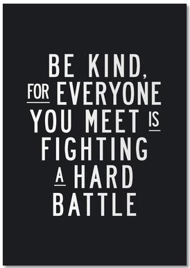 Be Kind For Everyone You Meet Is Fighting A Hard Battle Notitieboekje