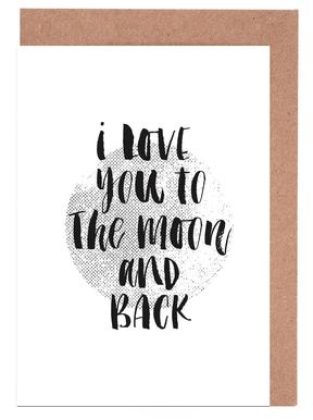 I Love You To The Moon And Back Grußkartenset