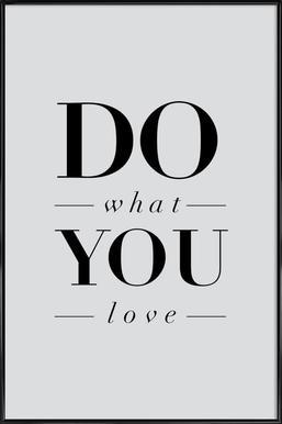 Do What You Love Poster in kunststof lijst