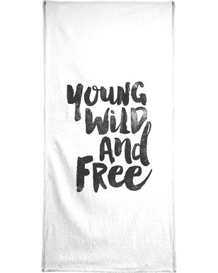 Young Wild And Free Bath Towel
