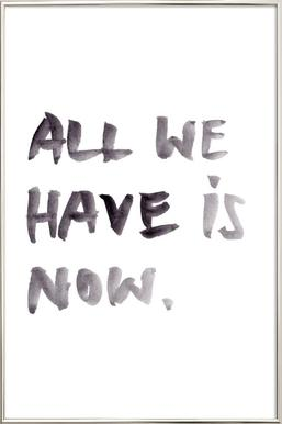 All we have Affiche sous cadre en aluminium