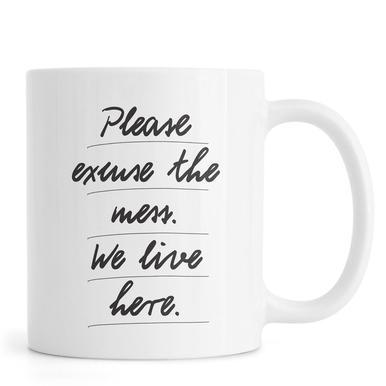 Excuse the mess Mug