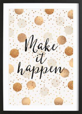 Make it Happen ingelijste print