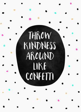 Throw Kindness Canvas Print