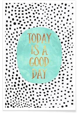 Today Is a Good Day -Poster