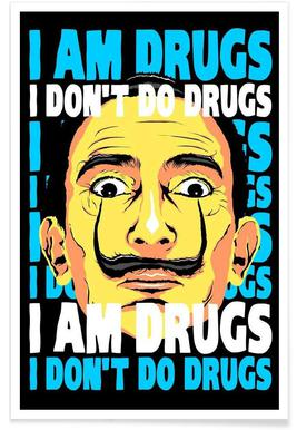 I Am Drugs Poster