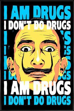 I Am Drugs Framed Poster