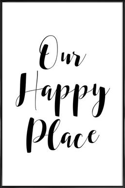 Our Happy Place Framed Poster
