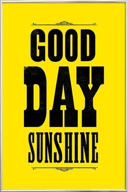 GOOD DAY SUNSHINE -Poster im Alurahmen