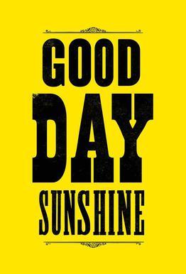 GOOD DAY SUNSHINE -Alubild
