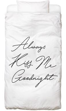 Always Kiss Me Goodnight Bettwäsche Juniqe