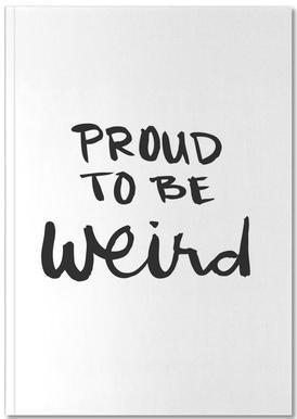 Proud to be weird Notebook