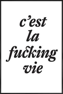 c'est la fucking vie Framed Poster