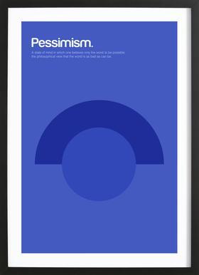 Pessimism affiche sous cadre en bois