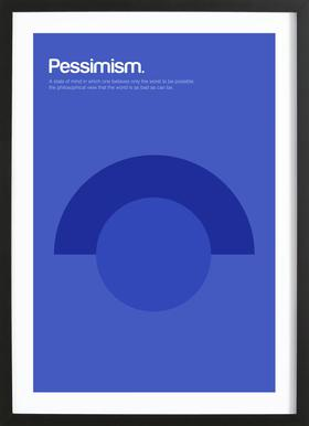 Pessimism Poster in Wooden Frame