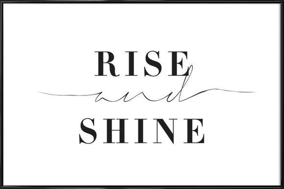 Rise and Shine affiche encadrée