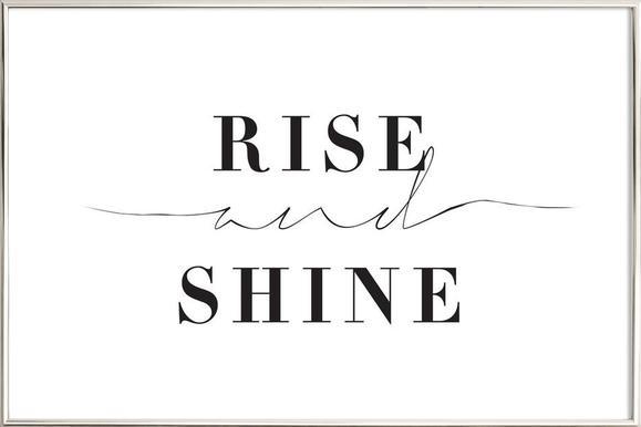 Rise and Shine affiche sous cadre en aluminium