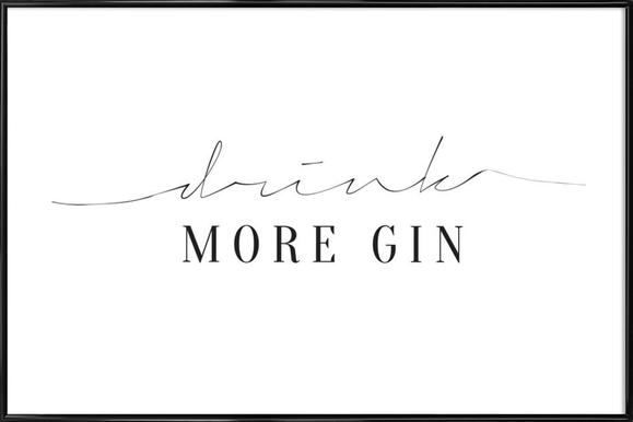 Drink More Gin Affiche sous cadre standard