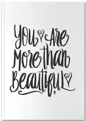 You Are More Than Beautiful Notebook
