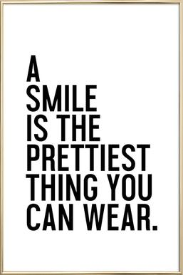 A Smile Is The Prettiest -Poster im Alurahmen