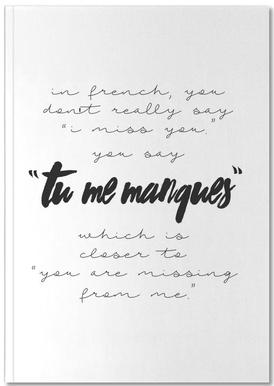Tu Me Manques Notebook