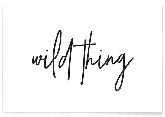 Wild Thing Poster In Standard Frame Juniqe
