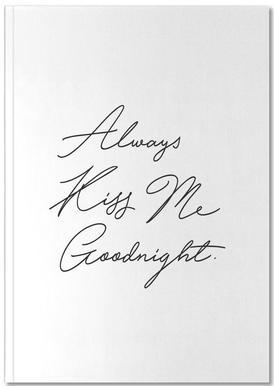 Always Kiss Me Goodnight Carnet de note