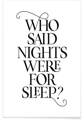 Who Said Nights Were for Sleep? affiche