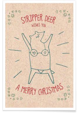 Stripper Deer Poster