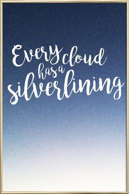 Every Cloud -Poster im Alurahmen