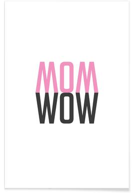 Mom Wow Poster