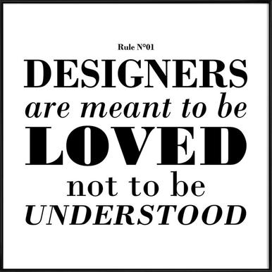 Rule 01 - Designer are meant.. as Poster in Standard Frame | JUNIQE