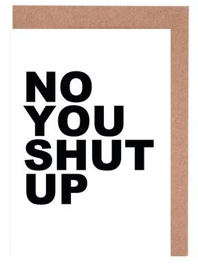 No You Shut Up cartes de vœux