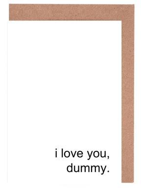 I Love You Dummy cartes de vœux