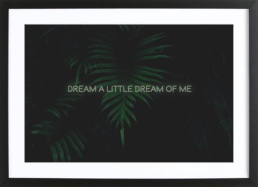 Dream a little dream Poster in houten lijst
