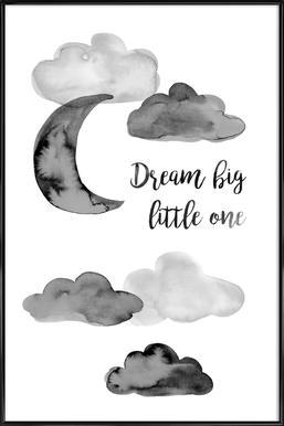 Dream Big Little One Affiche sous cadre standard