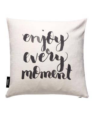 Enjoy Every Moment Cushion Cover