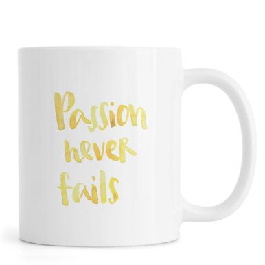 Passion Never Fails Mug