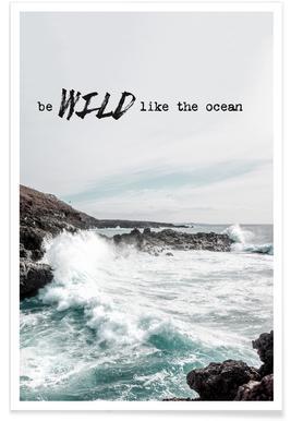 Wild like the ocean Affiche
