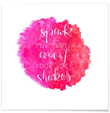 Speak the Truth Pink Poster